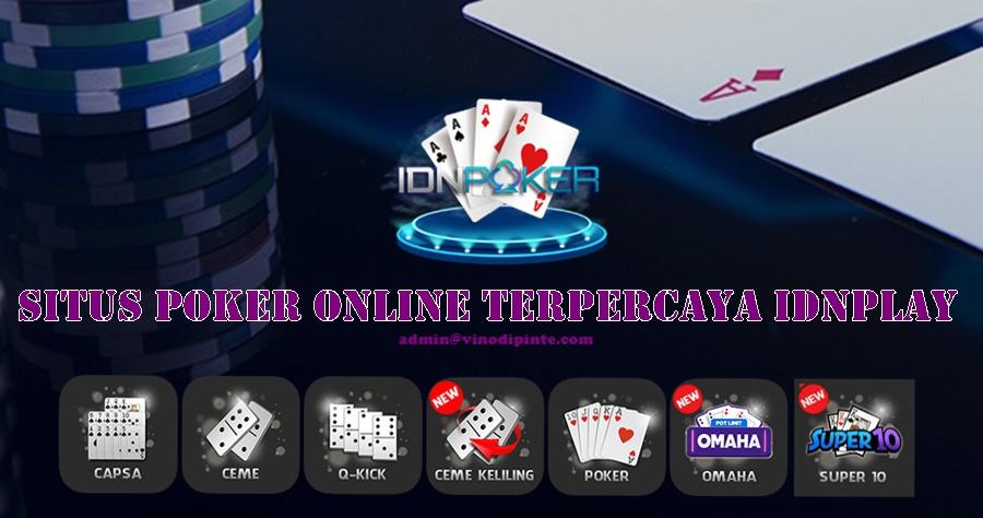 Situs Poker Online Terpercaya IDNPLAY